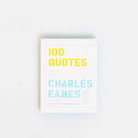 Eames Office: 100 Quotes By Charles Eames, at 20% off!