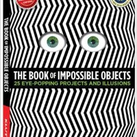 The Book of Impossible Objects: 25 Eye-Popping Projects to Make, See & Do (Klutz) Paperback – February 11, 2013by Pat Murphy (Author)