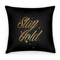 Stay Gold Pillow
