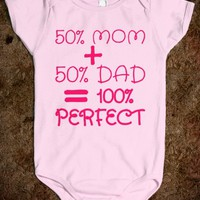 50% MOM + 50% DAD = 100% PERFECT BABY ONE PIECE CREEPER