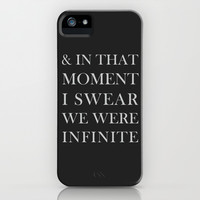 And In That Moment I Swear We Were Infinite iPhone & iPod Case by Sara Eshak