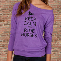 Keep Calm and Ride HORSES carry on Parody Womens Long sleeve Pullover shirt silkscreen