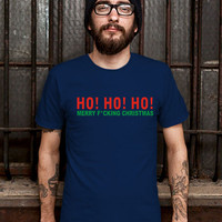 HO, HO, HO Merry Fucking Christmas Tshirt Mens Design T Shirt for Men (Various Color Available)