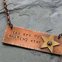 Shining Star Necklace, Copper Tag, Brass Star, Stamped Quote, You Are My Shining Star, Romantic Sentiment