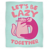 Let's Be Lazy Together (Blanket)