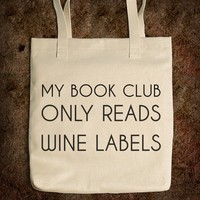 My Book Club Only Reads Wine Labels Tote Bag