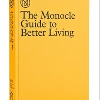 The Monocle Guide to Better Living Hardcover – September 13, 2013by Monocle (Author)
