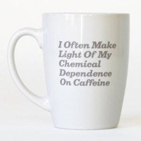Onion Store > Chemical Dependence Mug