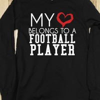 My heart belongs to a Football Player long sleeve tee t shirt tshirt