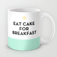 Eat Cake for Breakfast - Kate Spade Inspired Mug by Rachel Additon