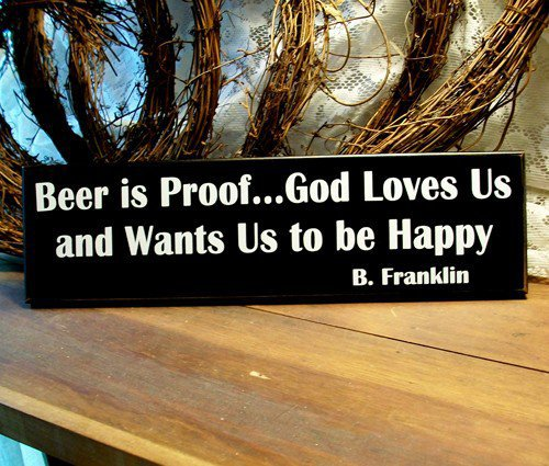 Beer is Proof God Loves Us Wood Sign | CountryWorkshop - Housewares on ArtFire