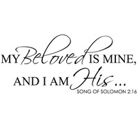 My Beloved Is Mine And I Am His (Song Of Solomon 2:16) - Scripture Bible Verse Religious Vinyl Wall Decal Quote Lettering (Black, Medium)