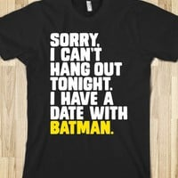 Sorry, I Have a Date with Batman