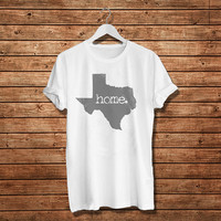 "The Texas Home Women T-Shirt (Size Print 10""x10"" - Available Various Color)"