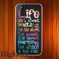 Galaxy Life Quote Dance In The Rain on Wood - iPhone 4/4S, 5/5S, 5C Case and Samsung Galaxy S2 i9100, S3 i9300, S4 i9500 Case.