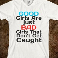 good girls are just bad girls