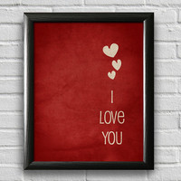 I Love You Print, Typography Poster, Wall Art, Valentines Day Decor, Anniversary Gift, Red and White, Inspirational Print