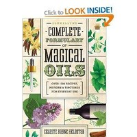 Llewellyn's Complete Formulary of Magical Oils: Over 1200 Recipes, Potions & Tinctures for Everyday Use by Celeste Rayne Helstab at Every Witch Way Online Shop